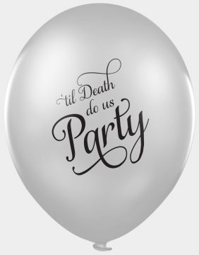Funny abusive wedding balloons til death do us party